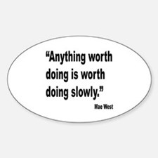 Mae West Slow Quote Oval Decal