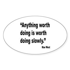 Mae West Slow Quote Oval Sticker (10 pk)
