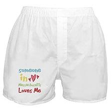 Someone in Massachusetts Loves Me Boxer Shorts