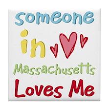 Someone in Massachusetts Loves Me Tile Coaster