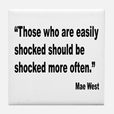 Mae West Shock Quote Tile Coaster