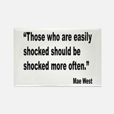 Mae West Shock Quote Rectangle Magnet
