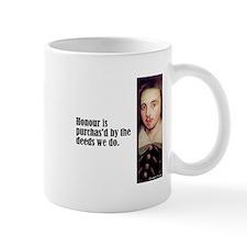 """Marlowe """"Honour Is Purchased"""" Mug"""