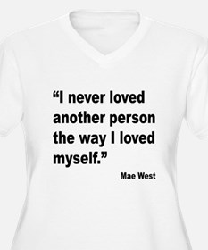 Mae West Love Myself Quote T-Shirt