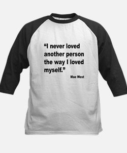 Mae West Love Myself Quote Kids Baseball Jersey