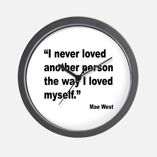 Mae West Love Myself Quote Wall Clock