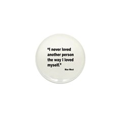 Mae West Love Myself Quote Mini Button (10 pack)
