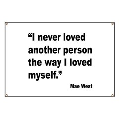 Mae West Love Myself Quote Banner