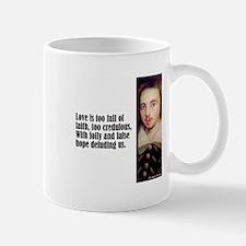 """Marlowe """"Love Is Too Full"""" Mug"""
