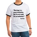 Mae West Marriage Quote (Front) Ringer T