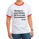 Mae West Marriage Quote Ringer T