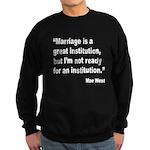 Mae West Marriage Quote (Front) Sweatshirt (dark)