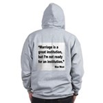 Mae West Marriage Quote (Back) Zip Hoodie