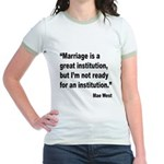 Mae West Marriage Quote (Front) Jr. Ringer T-Shirt