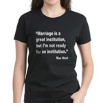 Mae West Marriage Quote (Front) Women's Dark T-Shi