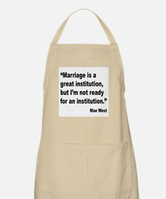 Mae West Marriage Quote BBQ Apron