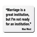 Mae West Marriage Quote Mousepad