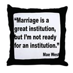 Mae West Marriage Quote Throw Pillow