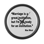 Mae West Marriage Quote Large Wall Clock