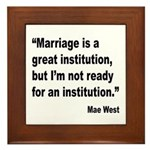 Mae West Marriage Quote Framed Tile