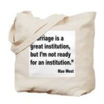Mae West Marriage Quote Tote Bag
