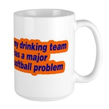 Drinking Team Softball Proble Mug