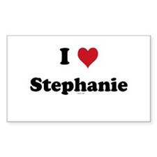 I love Stephanie Rectangle Decal