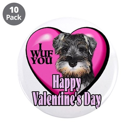 "Miniature Schnauzer V-Day 3.5"" Button (10 pack)"