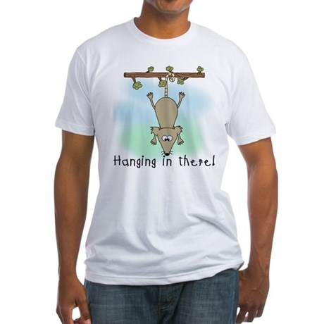 Hanging in There Fitted T-Shirt