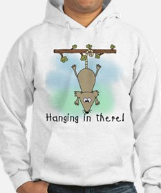 Hanging in There Hoodie