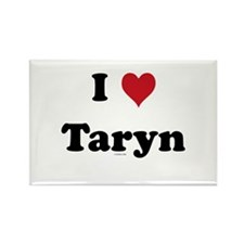 I love Taryn Rectangle Magnet