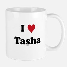 I love Tasha Mug