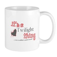 It's a Twilight Thing Mug