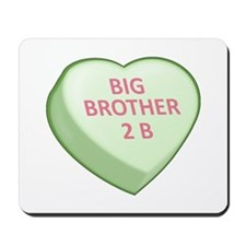 BIG BROTHER 2 B Candy Heart Mousepad