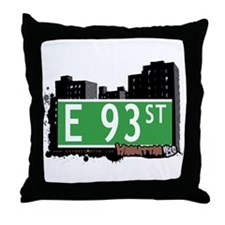 E 93 STREET, MANHATTAN, NYC Throw Pillow