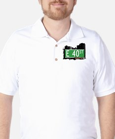 E 40 STREET, MANHATTAN, NYC Golf Shirt