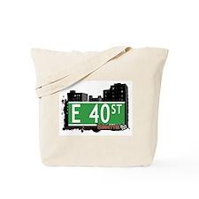 E 40 STREET, MANHATTAN, NYC Tote Bag