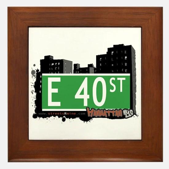 E 40 STREET, MANHATTAN, NYC Framed Tile
