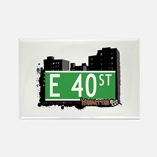 E 40 STREET, MANHATTAN, NYC Rectangle Magnet