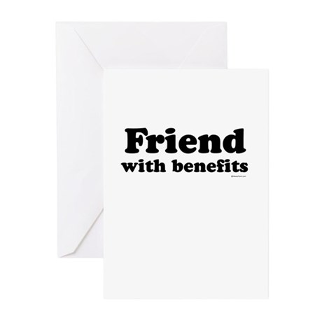 Friend with benefits ~ Greeting Cards (Package of