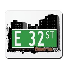 E 32 STREET, MANHATTAN, NYC Mousepad