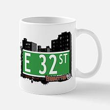 E 32 STREET, MANHATTAN, NYC Mug