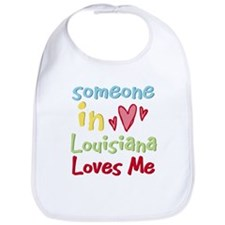 Someone in Louisiana Loves Me Bib