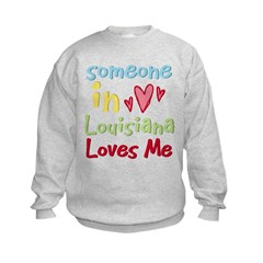 Someone in Louisiana Loves Me Sweatshirt