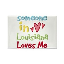 Someone in Louisiana Loves Me Rectangle Magnet