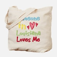 Someone in Louisiana Loves Me Tote Bag
