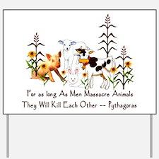 Pythagoras Vegetarian Quote Yard Sign