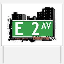 E 2 AVENUE, MANHATTAN, NYC Yard Sign