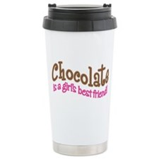 CHOCOLATE IS GIRL'S BEST FRIEND Travel Mug