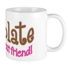 CHOCOLATE IS GIRL'S BEST FRIEND Mug